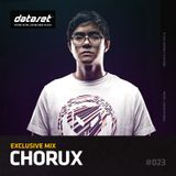 Chorux - Exclusive Mix | #023