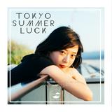 TOKYO SUMMER LUCK  -Chill 日本語ラップMIX-