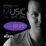 Music All Night Long (MANL) #25