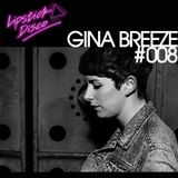 LIPSTICK DISCO EXCLUSIVE MIXTAPE #008 - GINA BREEZE