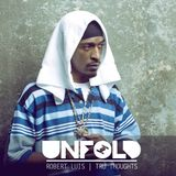 Tru Thoughts Presents Unfold 02.02.18 with Rakim, Sly5thAve, Fixate