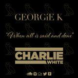 """When All Is Said And Done""  An OVO Mixtape @DJGEORGIEK @DJCHARLIEWHITE"