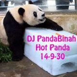 DJ PandaBinah - Hot Panda - 2014-9-30