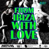 DJ MATUYA - IBIZA #067.