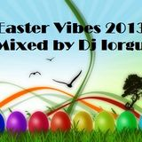Easter Vibes 2013