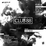 Rota 91 - 12/05/2018 - DJ convidado Caio Magá (Club 88)