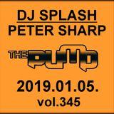 Dj Splash (Peter Sharp) - Pump WEEKEND 2019.01.05.