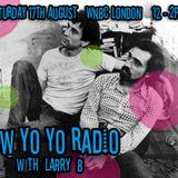 Low Yo Yo August 19 - Larry B