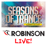 Robinson - Live @ Seasons of Trance (Summer Edition)