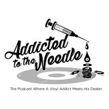 Addicted to The Needle - The Podcast Where a Vinyl Addict Meets his Dealer - Episode 1