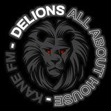 KFMP:DELION - ALL ABOUT HOUSE - KANEFM 03-05-2014