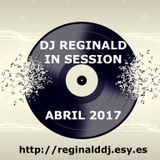 Dj Reginald - Session Abril 2017