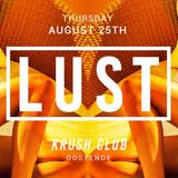 B-KAY - LUST Nights @ Krush Club August 2016 (Liveset)