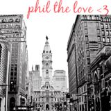 ...phil the love
