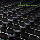 DJ Rio Flying High Radio Sessions Mix #509