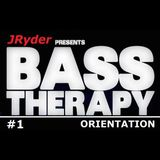JRyder Bass Therapy #1 - Orientation