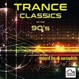 Dj WesWhite - Trance Classics Of The 1990s