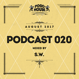 ► Pogo House Podcast #020 - S.W. (August 2017)