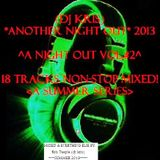 """(dj Kris) ''ANOTHER NIGHT OUT""""  [^A Night Out VoL.#2^]  2013  -Various- 18Tracks NON-STOP Mixed"""
