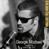 Andrey Malinov - George Michael (Golden Collection )