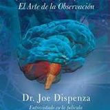 Tu cerebro inmortal dr Jose Dispenza