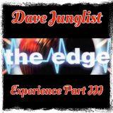 The Edge Experience Part III