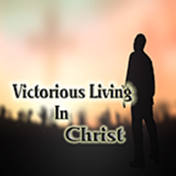 Victorious Living In Christ 3 (CT15-076)