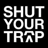 SHUT YOUR TRAP PROMO MIX