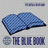 Pete Butta & The NY Giant - The Blue Book