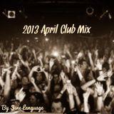 2013 April Club Mix