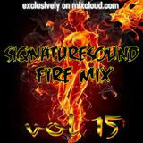 siqnaturesound FIRE MIX VOL 15