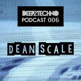 Dean Scale - Deep2Techno Podcast 006