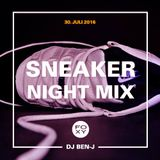 SNEAKER NIGHT MIX (JULI 2016)
