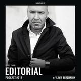 Radio Plato - Editorial Podcast #014 w/ Lavr Berzhanin