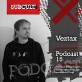 SUB CULT Podcast 15 - Veztax - Download Available!
