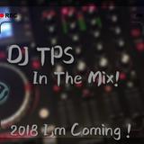 Deejay TPS Mix Nonstop techno 2k18 - 刚好遇见你 × 走了别后悔 × Wonderland × Mugwanti 中英文快摇串烧