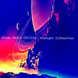 "Ocean Radio Chilled ""Midnight Silhouettes"" 11-18-18"