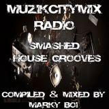 Marky Boi - Muzikcitymix Radio - Smashed House Grooves