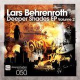 "Lars Behrenroth ""Kord"" (Deeper Shades EP Vol.2) - Deeper Shades Recordings"