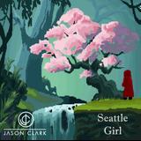 DJ Jason Clark X Seattle Girl Mar 25 2018