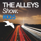 THE ALLEYS Show. #005 Jan Martin