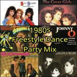 1980s FREESTYLE DANCE PARTY MIX