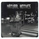 Natural Motives - From this moment on!