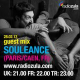 Guest Mix by Souleance (FR) - 28.02.13 @ Radio Zula