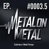 Episódio #0005 – I Metal Floripa