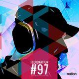 Fluidnation #97 :: just.beautiful.music :: Chill Radio UK