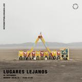 Lugares Lejanos - 9th September 2019