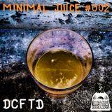 Minimal Juice #2 (heureux vendredi)