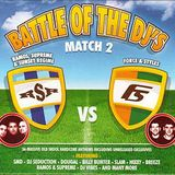 Battle Of The DJs (Match 2) Ramos, Supreme & Sunset Regime vs Force & Styles (Cd2) Force & Styles
