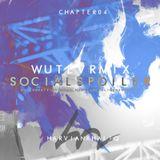 WUTEVRMIX CHAPTER 04 : SOCIALSPOILER